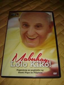 Pope Francis in Philippines 2015 DVD / Mabuhay, Lolo Kiko! Pagsulyap sa pagbisia ng Santo Papa sa Pilipinas