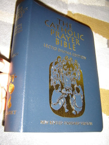 The Catholic Prayer Bible - Lectio Divina Edition / New Revised Standard Version / Imitation Leather Bound with Golden Edges / 2008 Printÿ