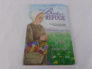 Betteken's Refuge by Diane Yoder