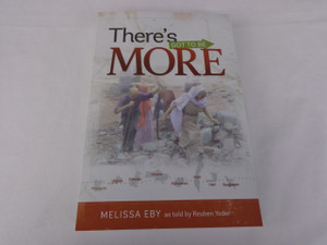There's Got to Be More by Melissa Eby as told by Reuben Yoder