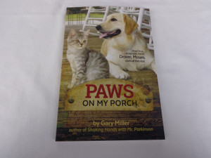 Paws on My Porch by Gary Miller