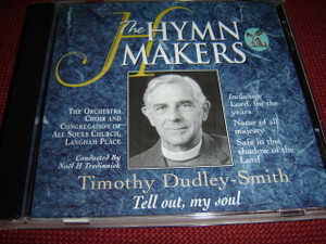 Timothy Dudley-Smith  Tell Out, My Soul / The Hymn Makers - Kingsway Music 1998