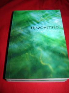 Hungarian New Testament / Magyar Ujszovetseg egyszeru forditas / Pocket Edition