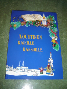 Good News To All People - The Story of Christmas in 17 Finno-Ugric Languages / Ilouutinen Kaikille Kansoille - Luke 2:1-20