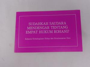 Have You Heard of the Four Spiritual Laws? - Indonesian Language Edition / Sudahkah Saudara Mendengar Tentang Empat Hukum Rohani? Great for Sharing the Gospel