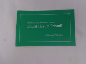 Have You Heard of the Four Spiritual Laws? - Malay Language Edition / Pernahkah Anda Mendengar Tentang Empat Hukum Rohani?