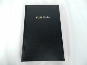 The Holy Bible in Samoan - Old Translation 1887 Large Print - Tusi Paia