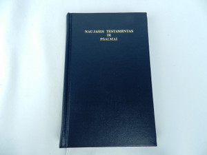 Lithuanian New Testament and Psalms - Naujasis Testamentas Ir Psalmai / Musu Viespaties ir Gelbetojo Jezaus Kristaus - 1992 Print