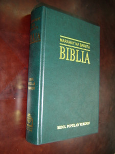 Marahay Na Bareta Biblia: Bikol Popular Version Bible / With Illustrations, Maps and 2 Ribbon Markes / BPV 53 V / 2005 Print