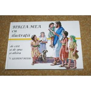 Romanian Children's Bible - Biblia Mea Cu Ilustratii de citit si de spus si a...