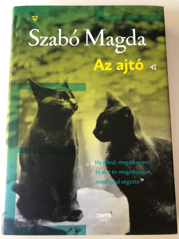 Az ajtó by szabó Magda / The door - Hungarian novel / Jaffa Kiadó 2016 / Hardcover (9786155609053)