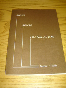 Signs, Sense, and Translation - Help for translating the New Testament Greek texts by the Bible Society of South Africa