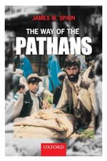 The Way of the Pathans [Hardcover] by James W.Spain