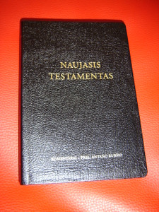Lithuanian Catholic New Testament, 2006 Edition / Naujasis Testamentas: Komentarai - Prel. Antano Rubsio / Black Leather with Cross Reference, Ribbon Marker