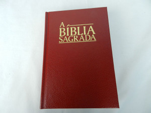 A Biblia Sagrada: O Velho E O Novo Testamento / Red Hardback Portuguese Holy Bible: Old and New Testament Revised Edition / Small 7×5 inch Bible 2014 Print