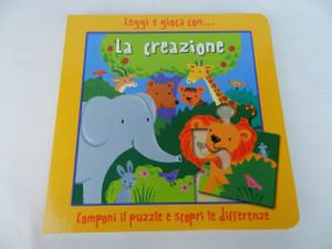 Leggi E Gioca Con: La Creazione – Componi il Puzzle e Scopri le Differenze / Italian Language Read and Play With: The Creation – Compose the Puzzle and Discover the Differences / 2015 Print