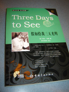 Three Days To See - By Helen Keller / English-Chinese Bilingual Edition / Wit...
