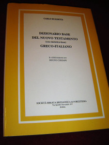 Greek–Italian Basic Dictionary of the New Testament with Statistics Base, 2001 Edition