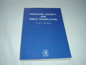Language, Society and Bible Translation, 1985 Print