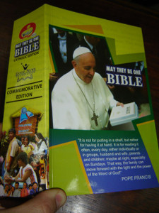 May They Be One Bible: Good News Translation, Catholic Commemorative Edition 2013 / Philippine Commemorative Bible / Pope Francis