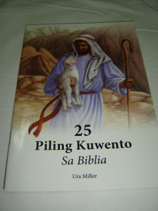 25 Piling Kuwento Sa Biblia / 25 Favorite Stories From the Bible, Tagalog Edition / Bible Storybook for Children