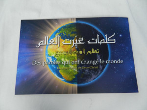 Arabic – French Evangelistic Booklet / Des paroles qui ont change le monde: Enseignements de Jesus-Christ / Arabe - Francais Broche