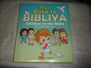 Mga Bata sa Bibliya / Children in the Bible, Tagalog-English Bilingual Edition / Tagalog-English Language Children's Bible