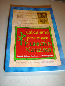 Catechism for Filipino Catholics in Tagalog Language / Katesismo para sa mga Pilipinong Katoliko / Catholic Bishops' Conference of the Philippines