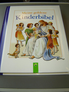 Mein goldene Kinderbibel – mit Goldschnitt / My Golden Children's Bible – Gilt-edged / German Children's Bible