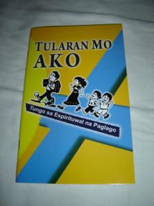 Tularan Mo Ako: Tungo sa Espirituwal na Paglago / Follow Me: Toward Spiritual Growth / Tagalog Devotional for Spiritual Growth