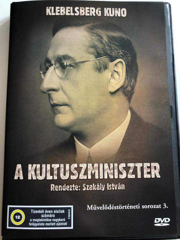 Klebelsberg Kuno: A Kultuszminiszter DVD 2003 Kuno von Klebelsberg: The Minister of Culture / Directed by Szakály István / Hungarian Documentary (5996357343806)