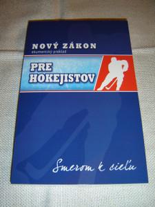 Slovak New Testament For Hockey Players / Novy Zakon Pre Hokejistov – Ekumenicky Preklad