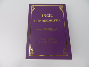 Turkish-Armenian Language New Testament / 1st Printing / Incil-Western Armenian Bible