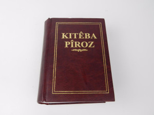 Kurdish Kurmanji Language Hardcover Bible Old & New Testament / Northern Kurdish / Kiteba Piroz Peymana Kevin u Peymana Nu