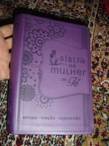 Brazilian Portuguese Women's Devotional Bible / Bíblia da Mulher de Fé - Estudo, Oração, Comunhão - Capa Lilás