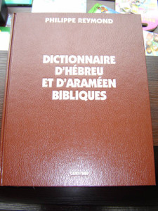 French Language Hebrew and Aramaic Biblical Dictionary, Brown Hardcover / Dictionnaire D'Hebreu et D'Arameen Bibliques