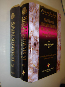 The Great Hebrew-Aramaic-Polish Dictionary of the Old Testament, Vol. 2 / Wielki slownik Hebrajsko-Polski I Aramejsko-Polski Starego Testamentu