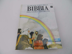 Bibbia, Le Grandi Storie Della / Dal L'Antico Testamento / Italian Edition of the Lion Story Bible Part 1 / Children's Old Testament Storybook