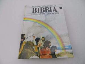 Bibbia, Le Grandi Storie Della / Dal L'Antico Testamento / Italian Edition of the Lion Story Bible Part 1 / Children's Old Testament Storybook