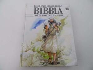 Bibbia, Le Grandi Storie Della / Dal Nuovo Testamento / Italian Edition of The Lion Story Bible Part 2 / Children's New Testament Storybook