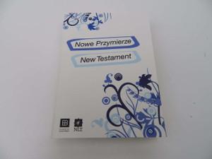 Nowe Przymierze – New Testament / English-Polish Bilingual New Testament / New Living Translation (NLT) English Text
