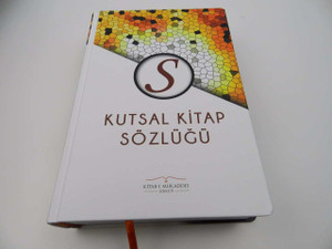Turkish Language Bible Dictionary with Photographs / Kutsal Kitap Sözlügü / 1st Printing