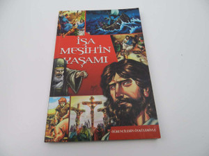Turkish Edition of The Action Bible New Testament / Isa Mesih'in Yasami