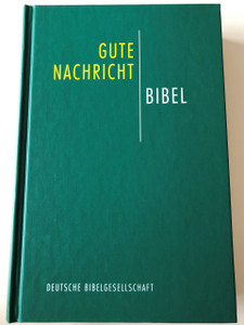 Gute Nachricht Bibel (Today's German Holy Bible) / Printed in Germany