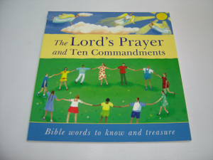 The Lord's Prayer and Ten Commandments / Bible Words To Know And Treasure For Children