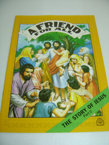 A Friend For All – The Story Of Jesus (Part 2) English Language / Bible Society Comics