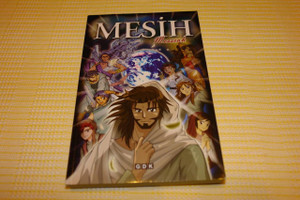 Mesih / Turkish Language Edition of Manga Messiah / Manga Mesias / The Story of Jesus Christ in Comic Strip / Hidenori Kumai, Kozumi Shinozawa, Atsuko Ogawa, Chihaya Tsutsumi