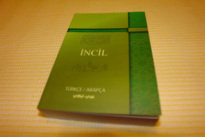 Incil Turkce-Arapca / Turkish-Arabic Bilingual New Testament, Green Paperback
