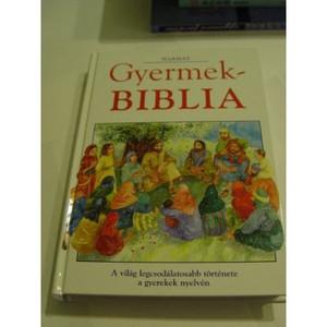 Gyermek Biblia Magyar / Hungarian Children's Bible [Hardcover] by Harmat