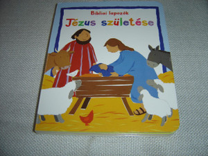 Hungarian Edition of My Very First Bible Board Book, Baby Jesus / Hungarian Children's Bible / Jézus születése – Bibliai lapozók